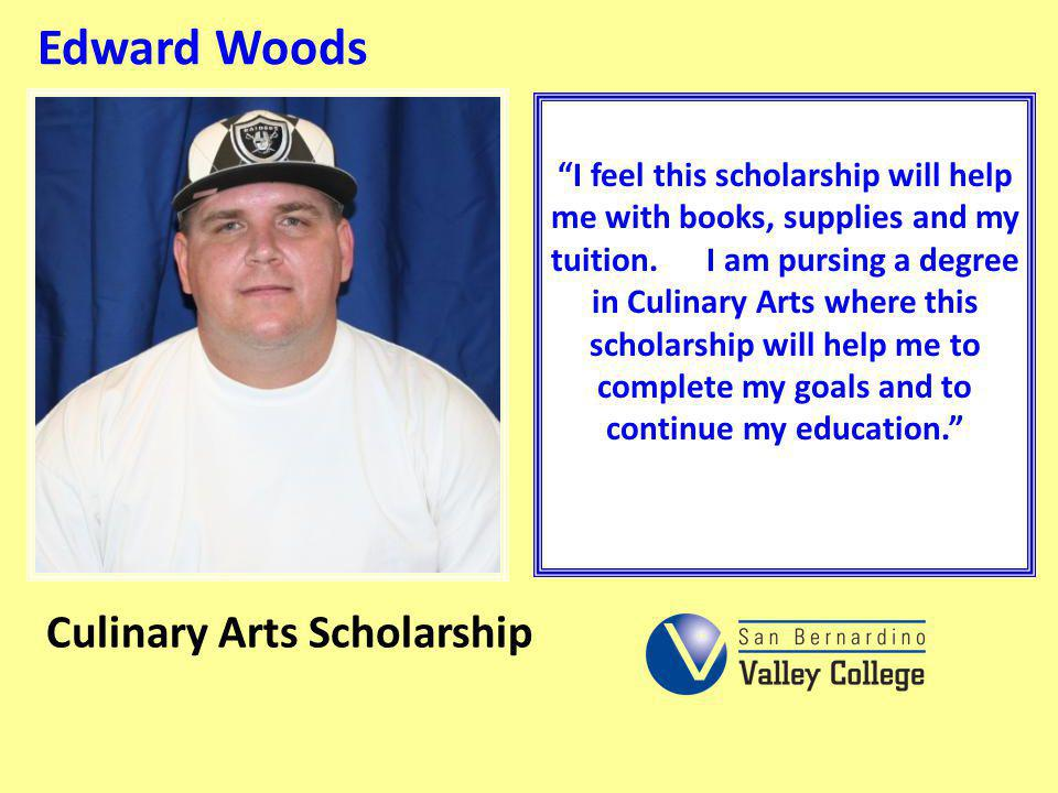 Edward Woods Culinary Arts Scholarship