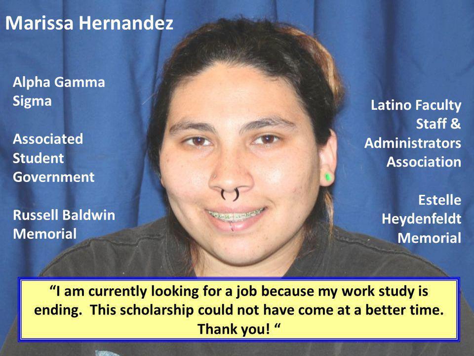 Marissa Hernandez Alpha Gamma Sigma Associated Student Government Russell Baldwin Memorial.