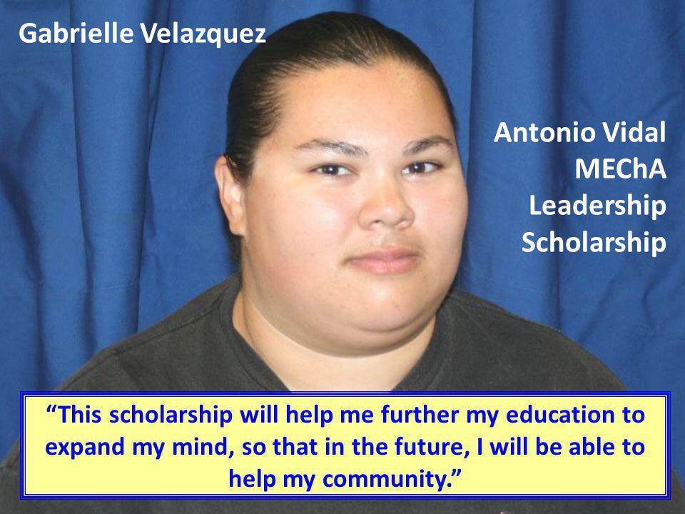 Antonio Vidal MEChA Leadership Scholarship