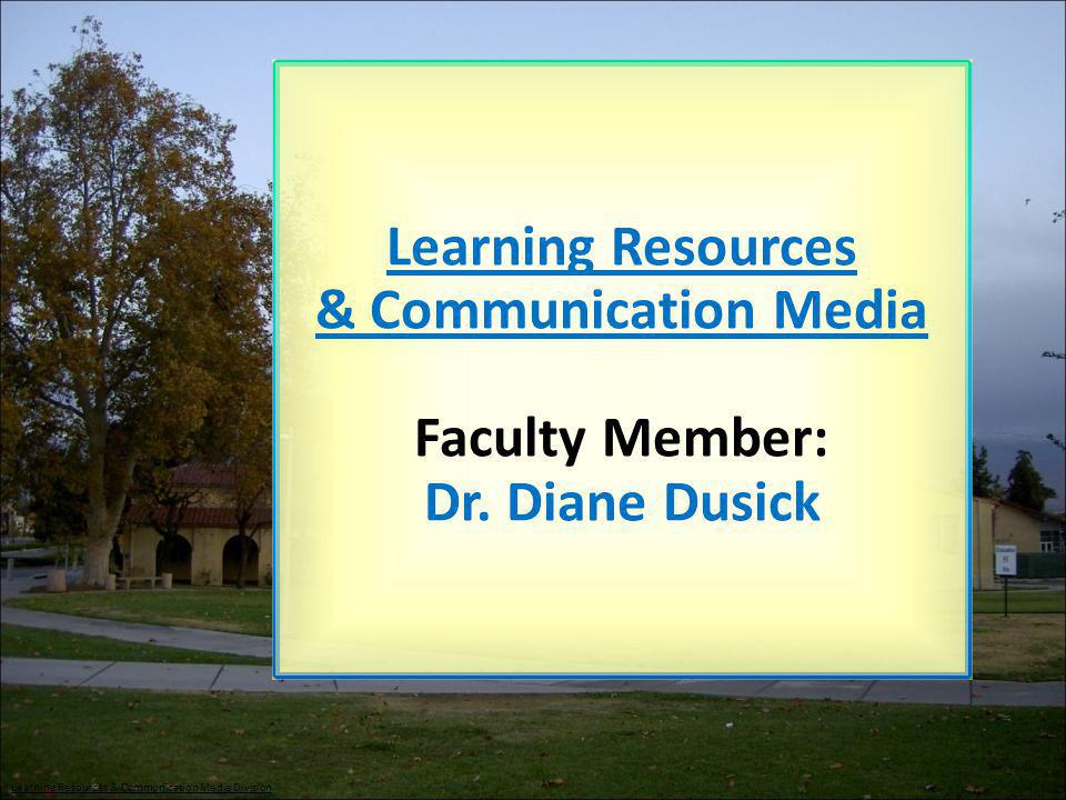 Learning Resources & Communication Media Division