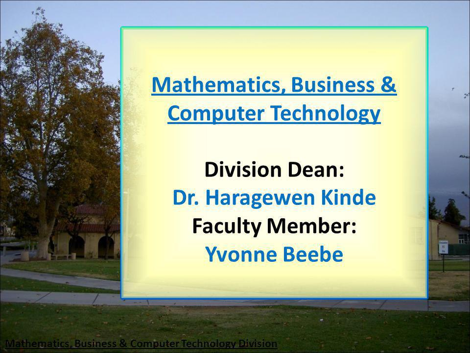 Mathematics, Business & Computer Technology Division