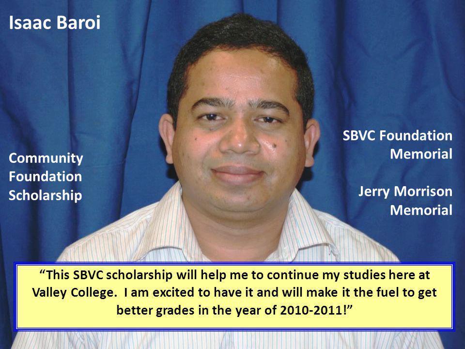 Isaac Baroi SBVC Foundation Memorial Jerry Morrison Memorial