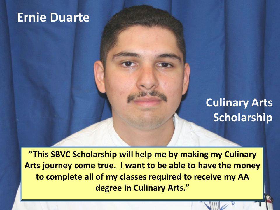 Ernie Duarte Culinary Arts Scholarship