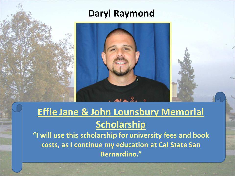Effie Jane & John Lounsbury Memorial Scholarship
