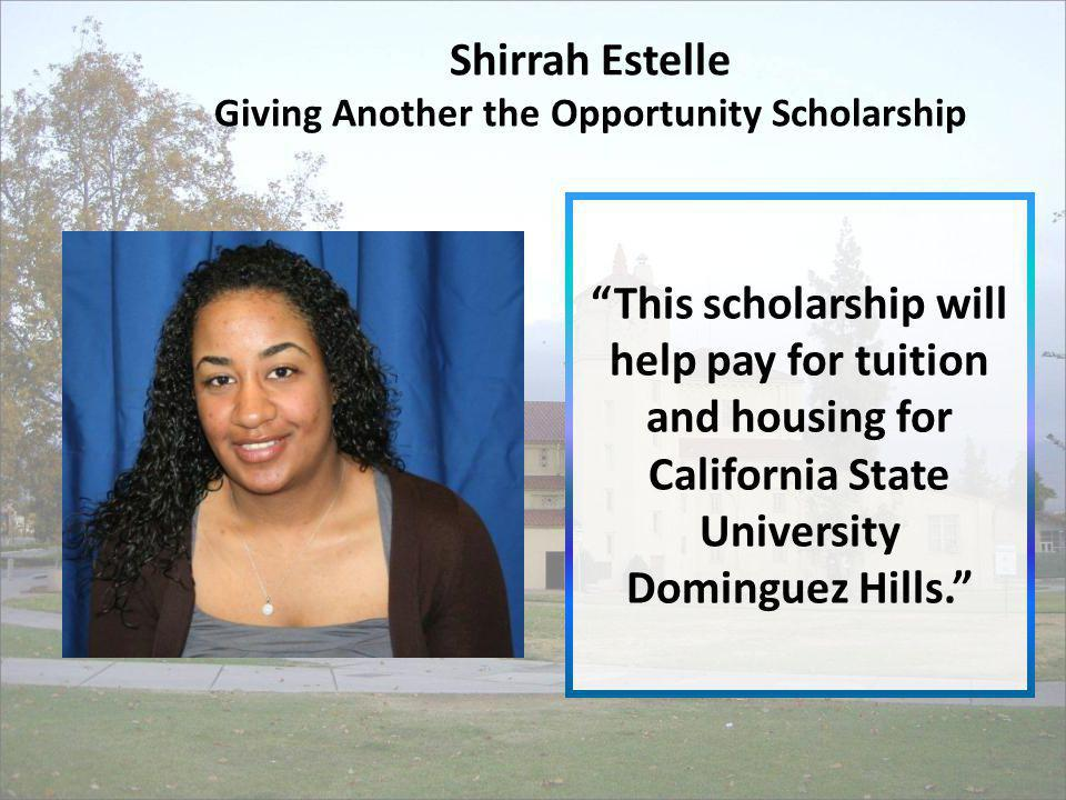 Shirrah Estelle Giving Another the Opportunity Scholarship