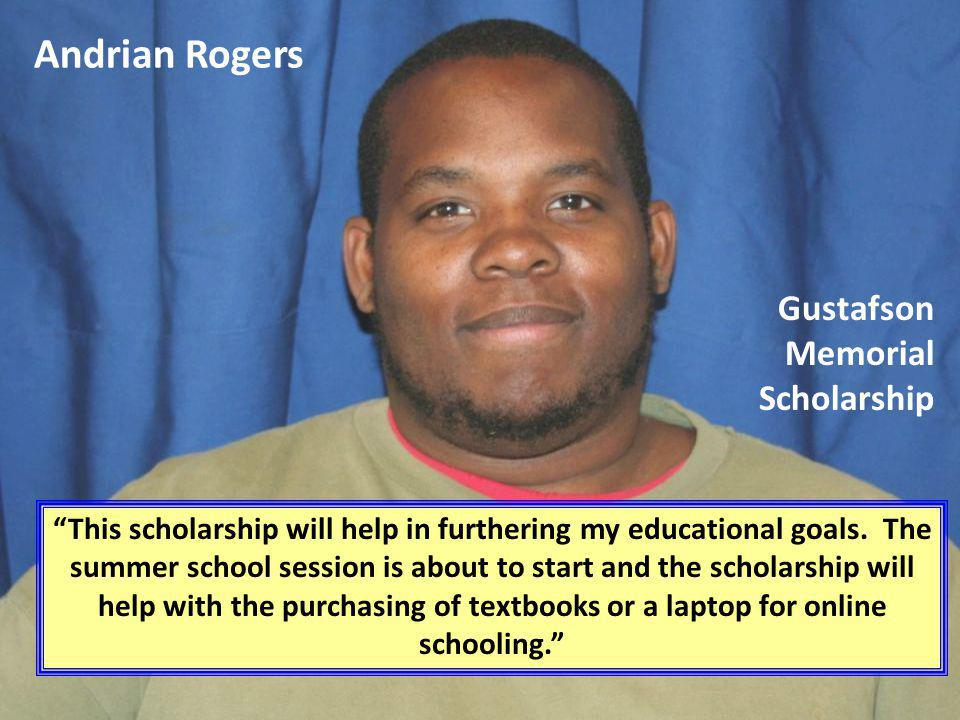 Andrian Rogers Gustafson Memorial Scholarship