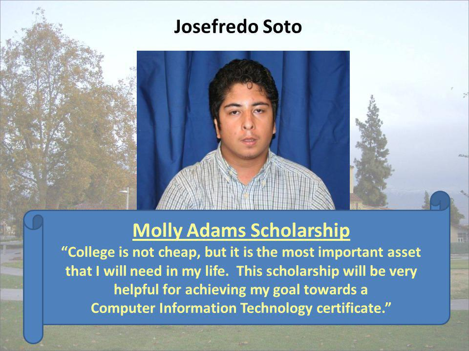 Molly Adams Scholarship Computer Information Technology certificate.