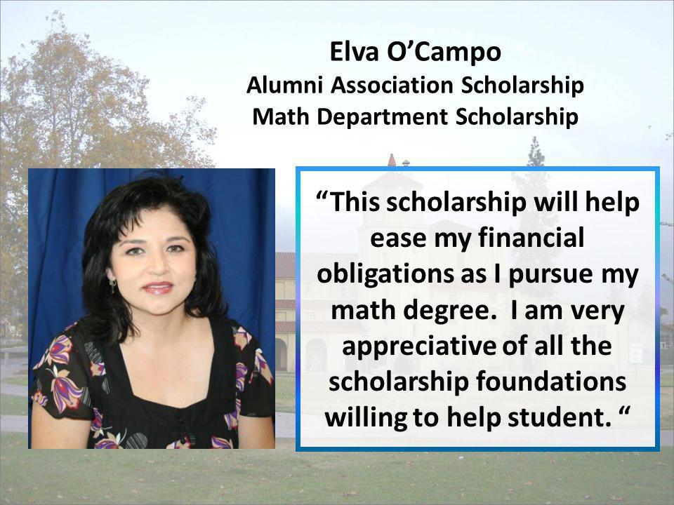 Elva O'Campo Alumni Association Scholarship Math Department Scholarship