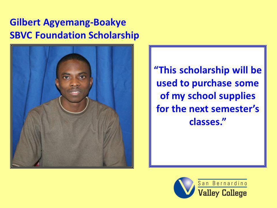 Gilbert Agyemang-Boakye SBVC Foundation Scholarship