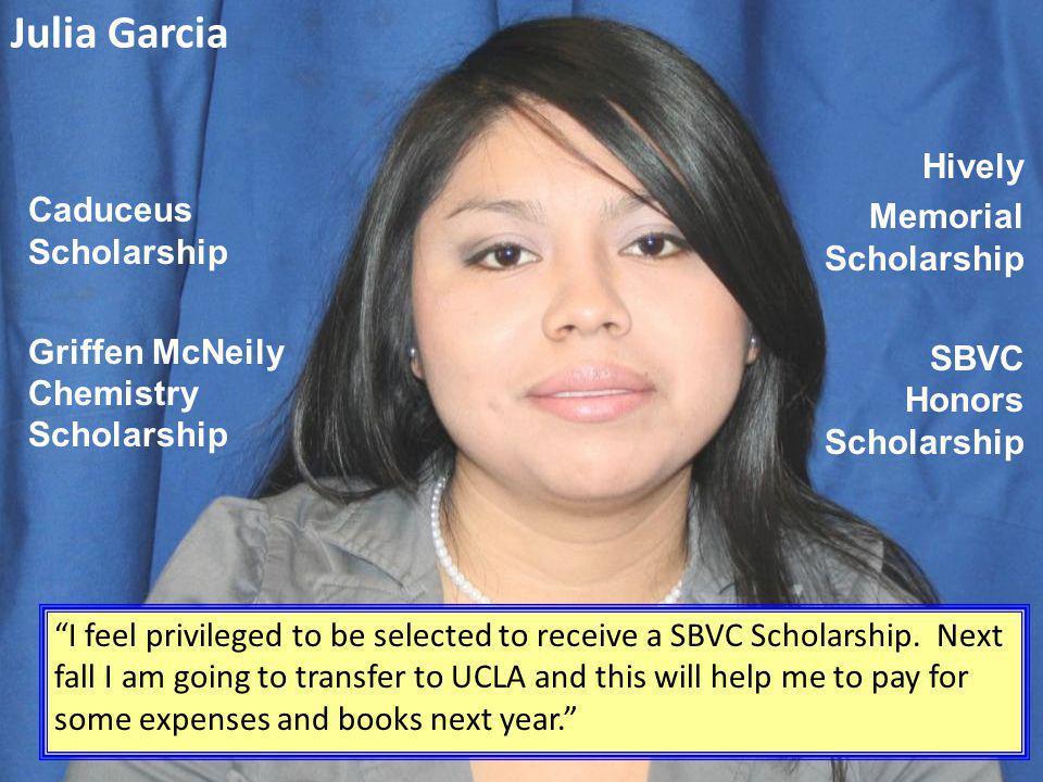 Julia Garcia Hively Memorial Scholarship Caduceus Scholarship