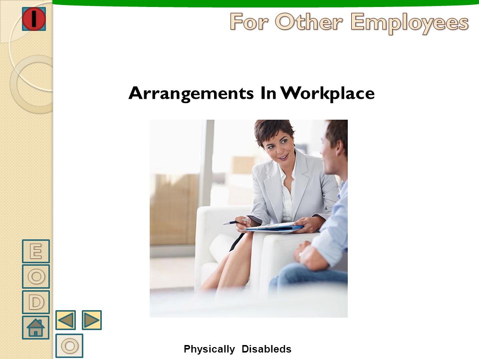 For Other Employees E O D O Arrangements In Workplace
