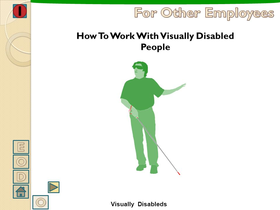 How To Work With Visually Disabled People