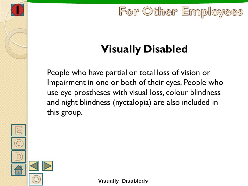 For Other Employees Visually Disabled E O D O