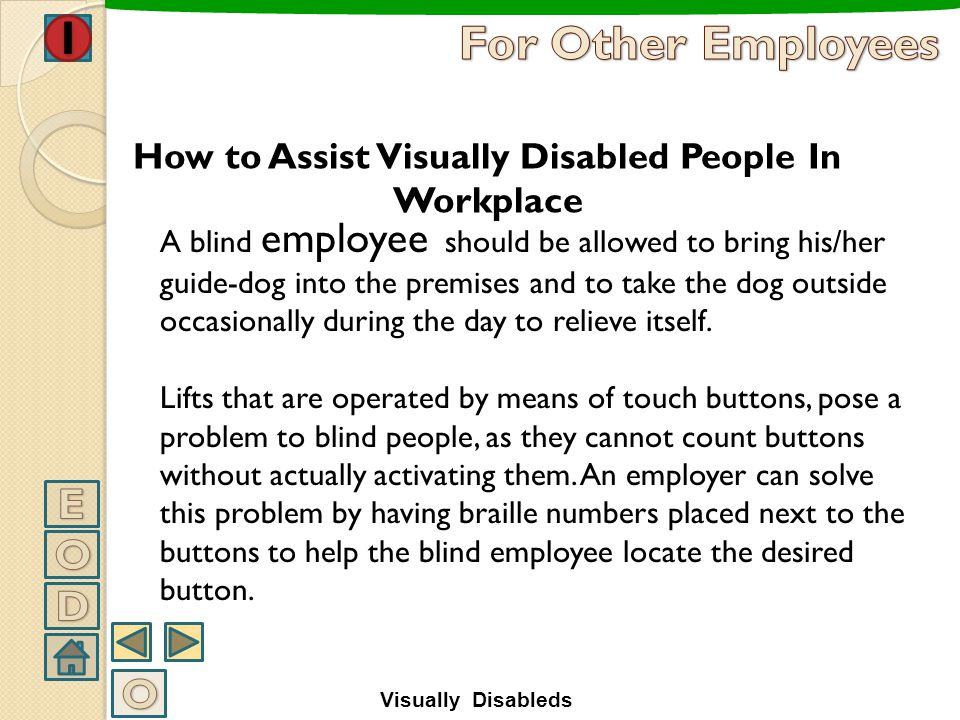 How to Assist Visually Disabled People In Workplace