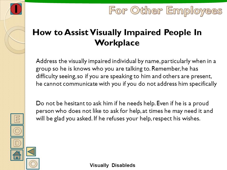 How to Assist Visually Impaired People In Workplace