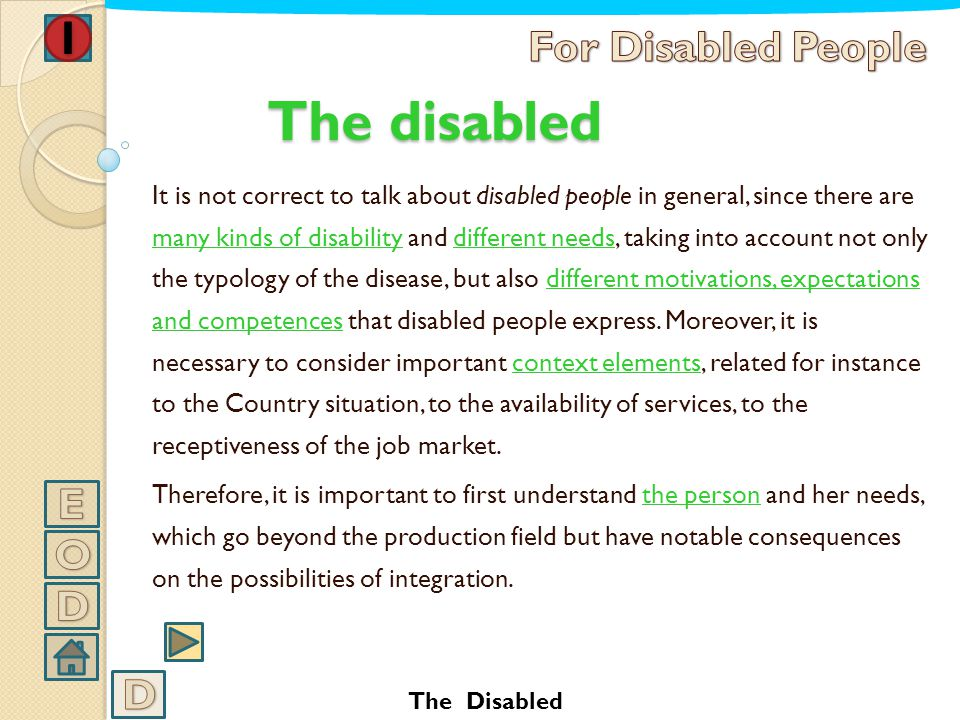 The disabled For Disabled People E O D D