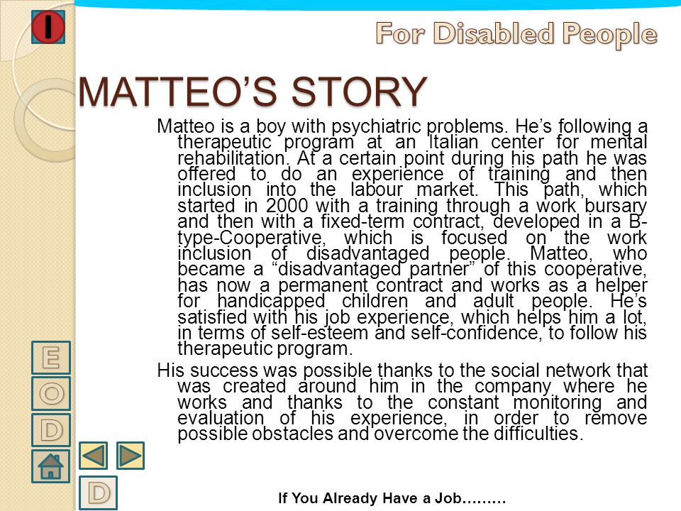 MATTEO'S STORY For Disabled People E O D D
