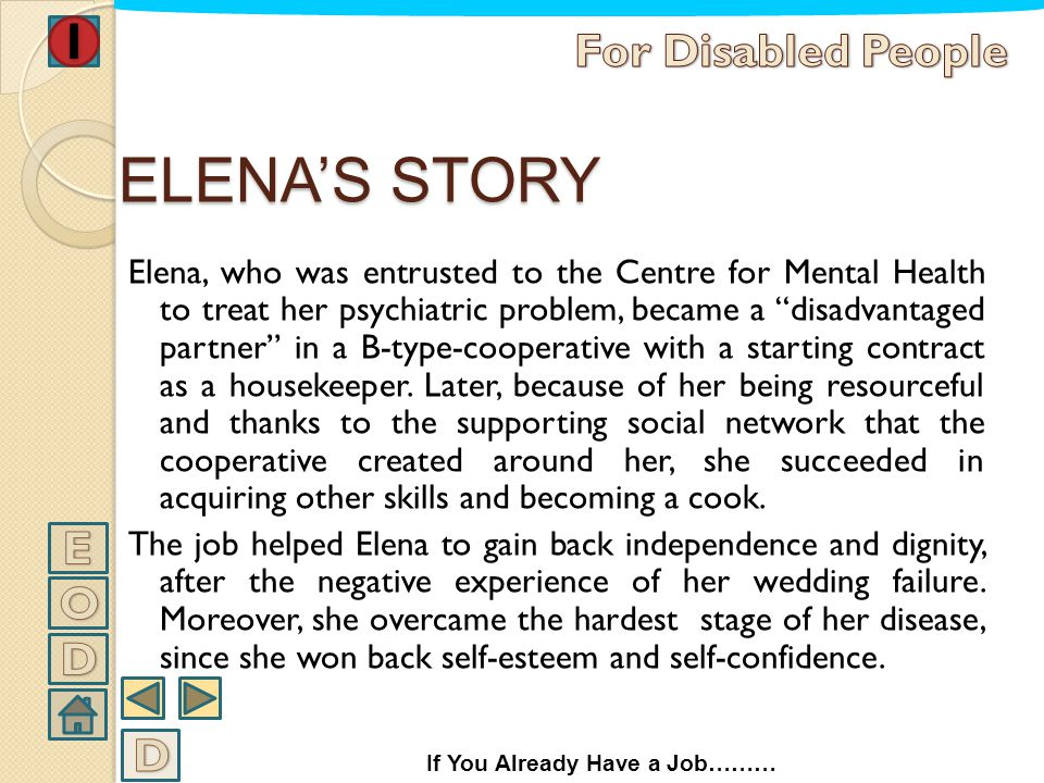 ELENA'S STORY For Disabled People E O D D
