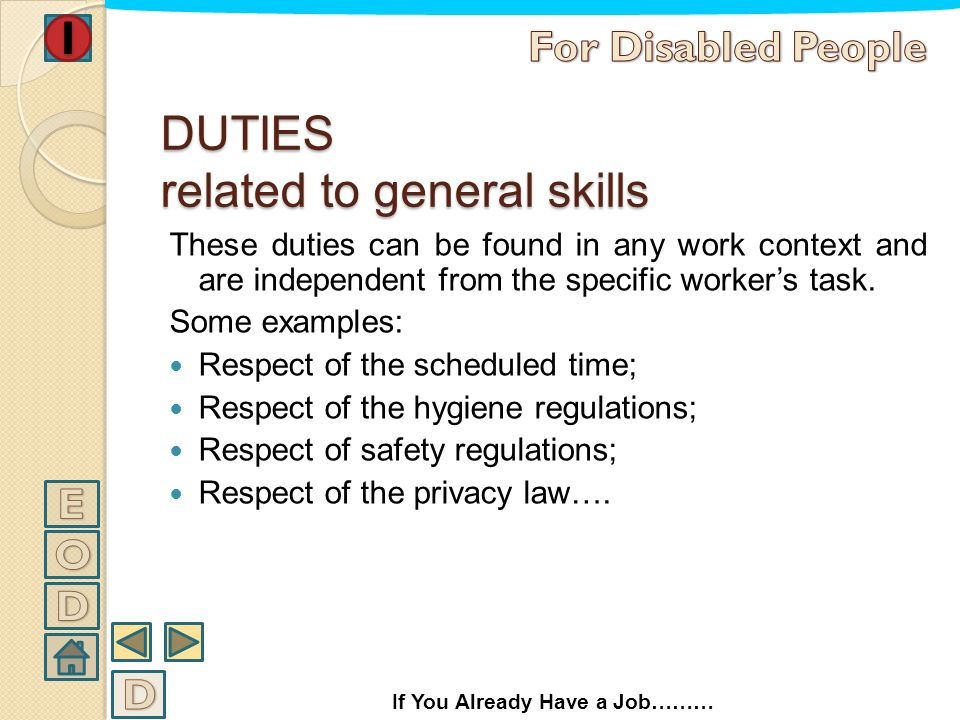 DUTIES related to general skills