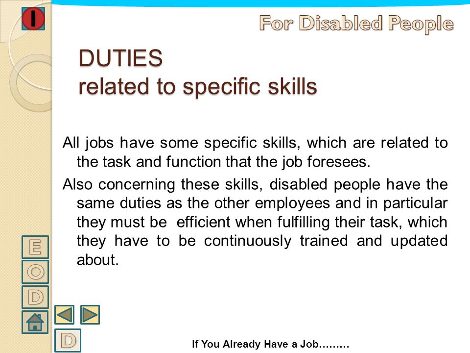 DUTIES related to specific skills