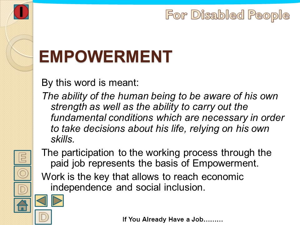 EMPOWERMENT For Disabled People E O D D
