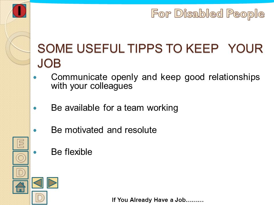 SOME USEFUL TIPPS TO KEEP YOUR JOB