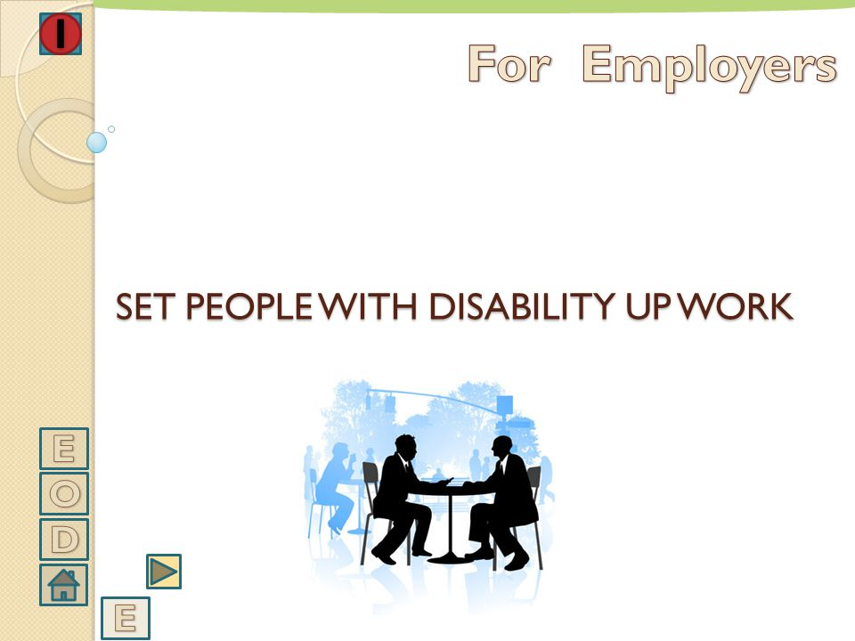 SET PEOPLE WITH DISABILITY UP WORK