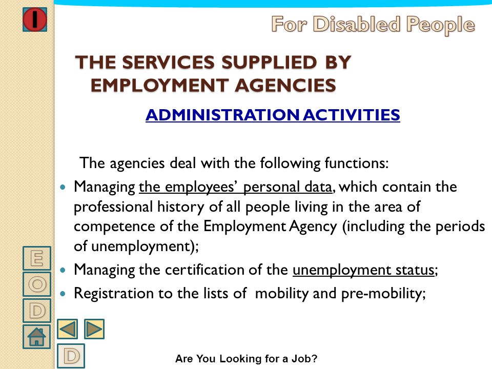 THE SERVICES SUPPLIED BY EMPLOYMENT AGENCIES