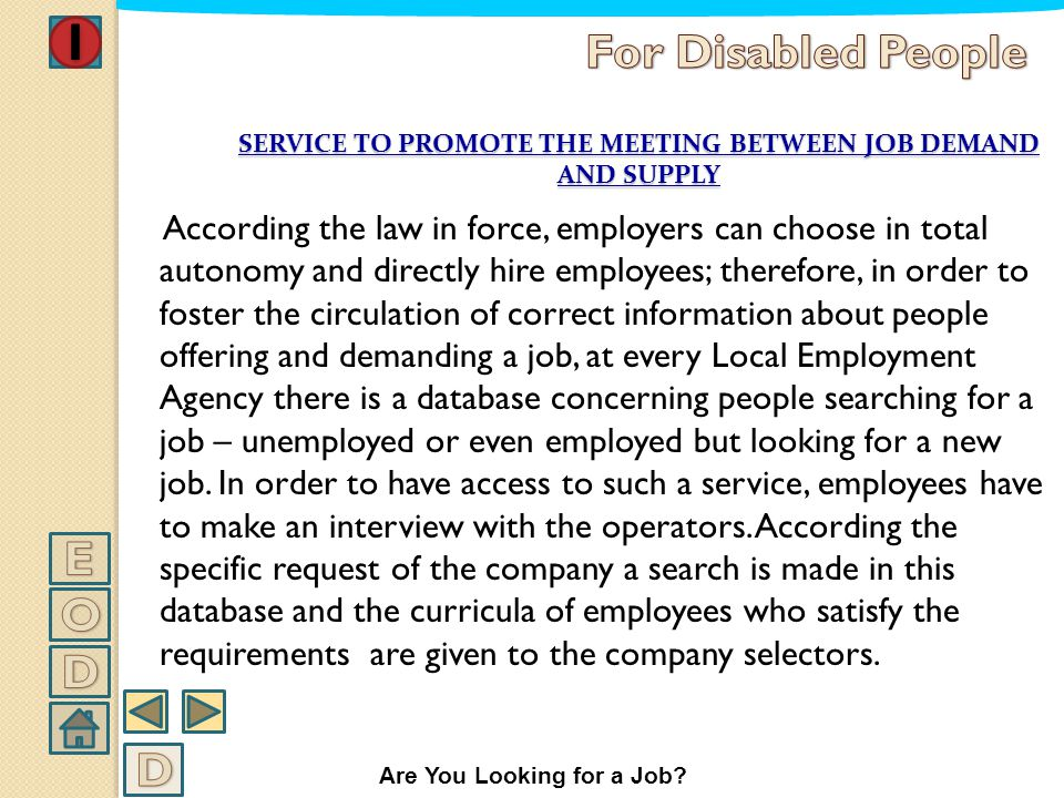 SERVICE TO PROMOTE THE MEETING BETWEEN JOB DEMAND AND SUPPLY