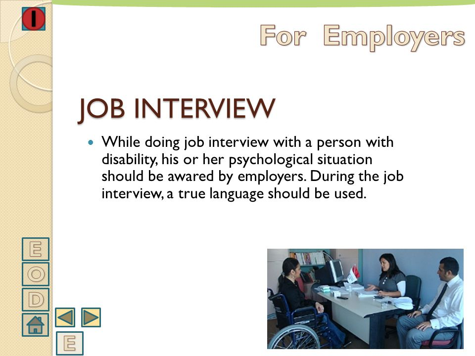 For Employers JOB INTERVIEW E O D E
