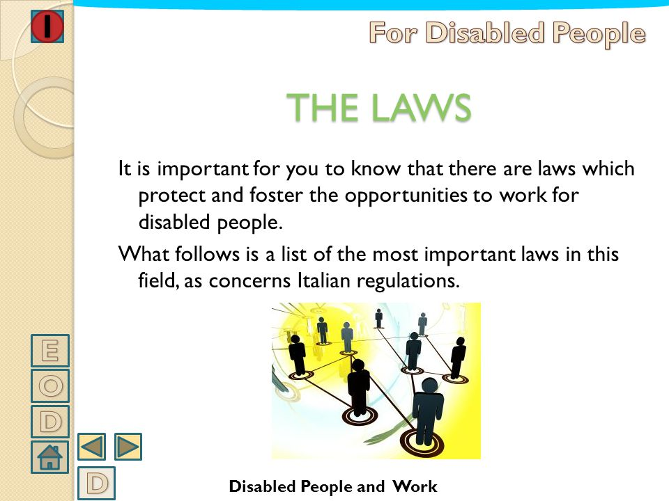 THE LAWS For Disabled People E O D D