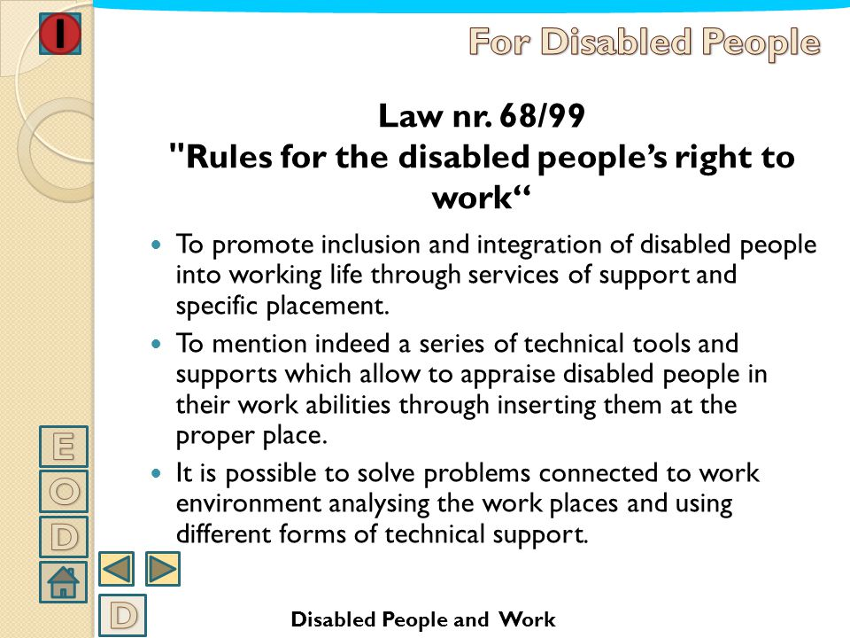 Law nr. 68/99 Rules for the disabled people's right to work