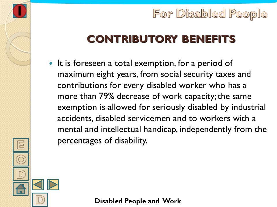 CONTRIBUTORY BENEFITS