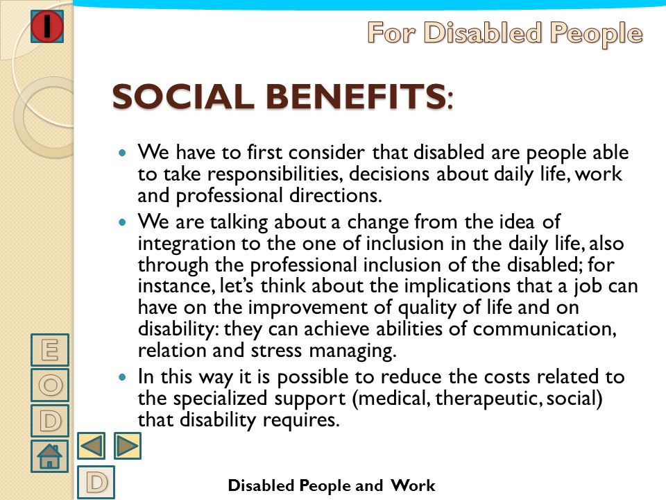 SOCIAL BENEFITS: For Disabled People E O D D