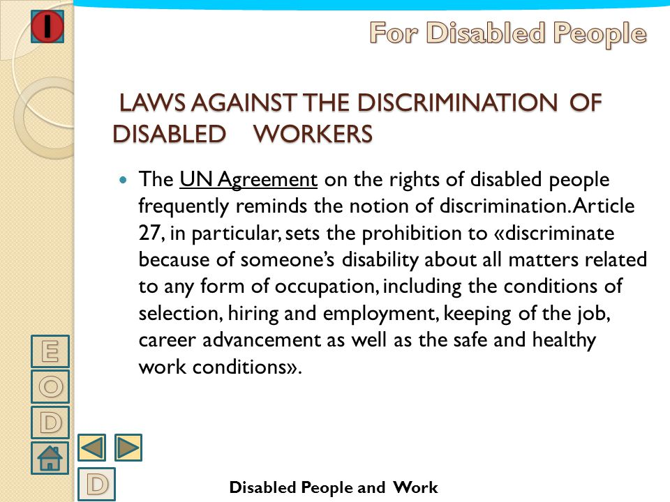 LAWS AGAINST THE DISCRIMINATION OF DISABLED WORKERS