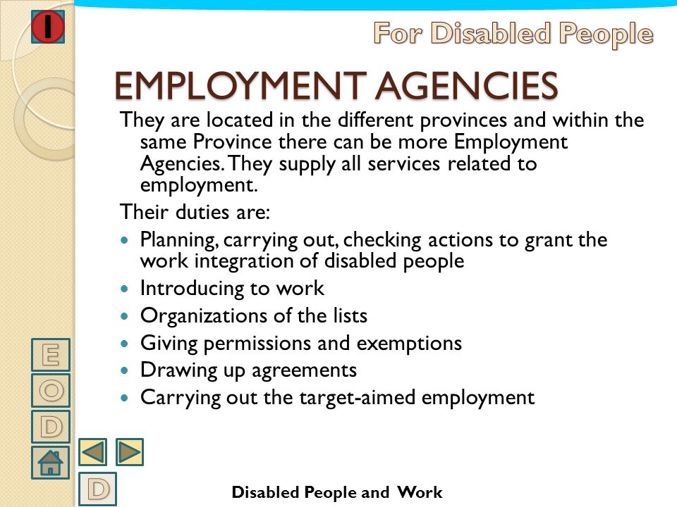 EMPLOYMENT AGENCIES For Disabled People E O D D