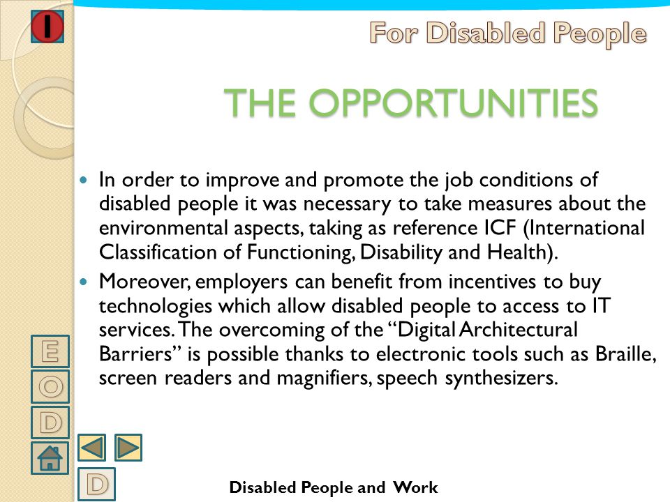 THE OPPORTUNITIES For Disabled People E O D D