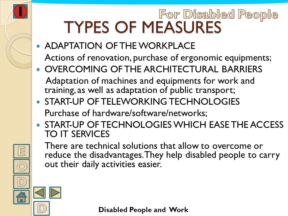 TYPES OF MEASURES For Disabled People E O D D