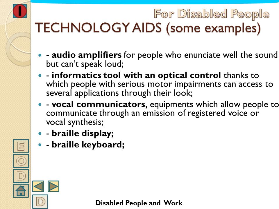 TECHNOLOGY AIDS (some examples)