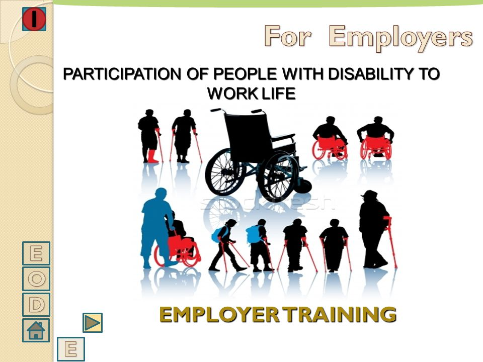 PARTICIPATION OF PEOPLE WITH DISABILITY TO WORK LIFE