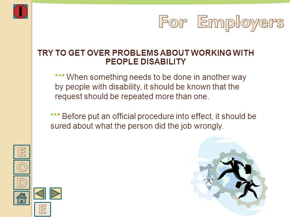 TRY TO GET OVER PROBLEMS ABOUT WORKING WITH PEOPLE DISABILITY