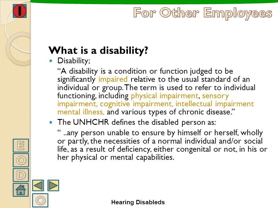 For Other Employees E O D O What is a disability Disability;
