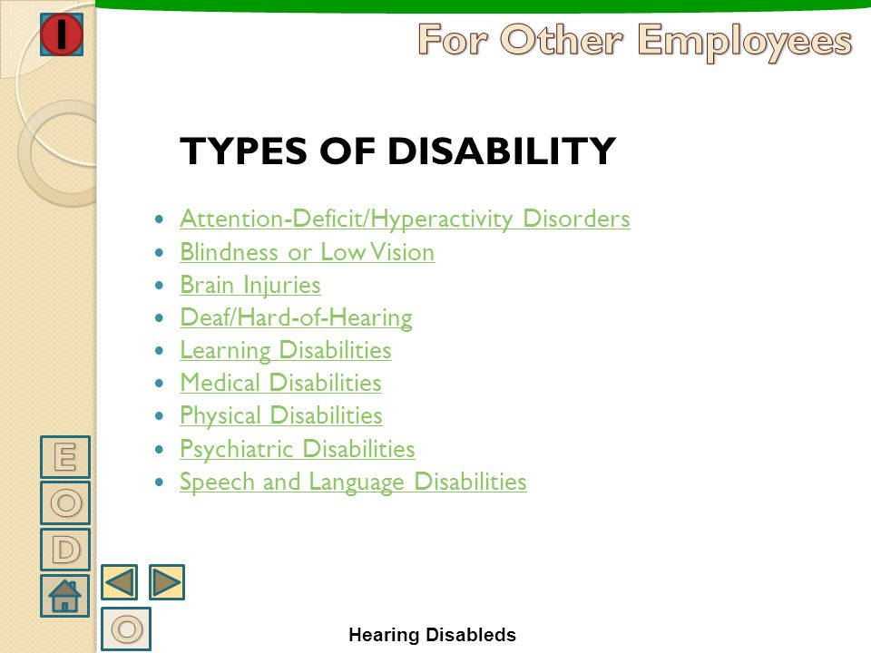 For Other Employees TYPES OF DISABILITY E O D O