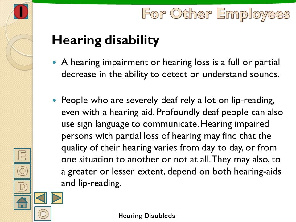 For Other Employees Hearing disability E O D O