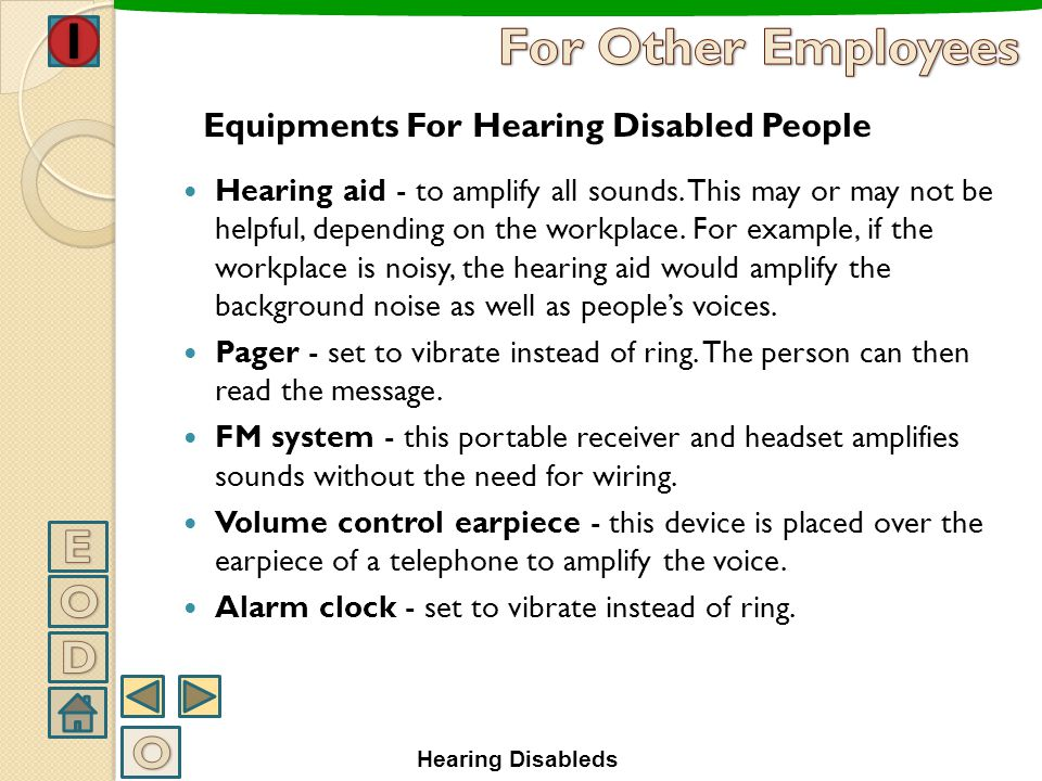 For Other Employees E O D O Equipments For Hearing Disabled People