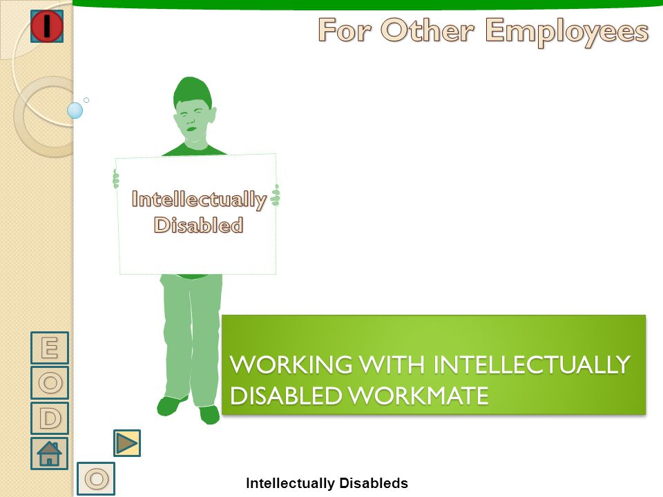 WORKING WITH INTELLECTUALLY DISABLED WORKMATE