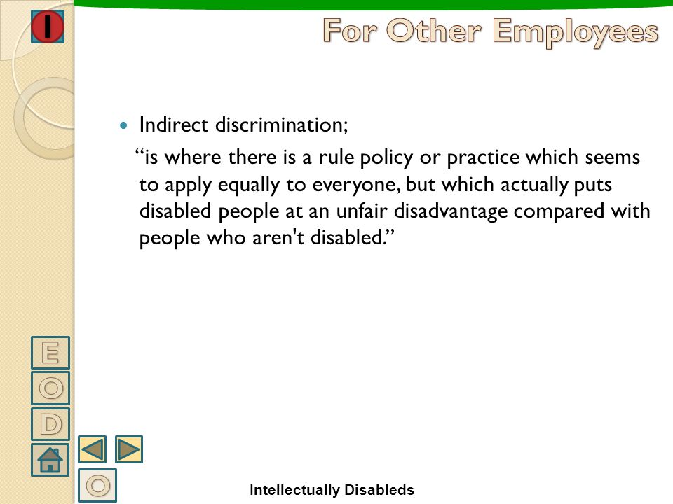 For Other Employees E O D O Indirect discrimination;