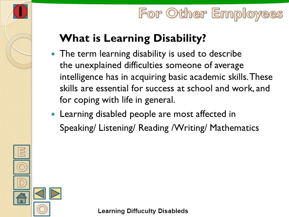 For Other Employees E O D O What is Learning Disability