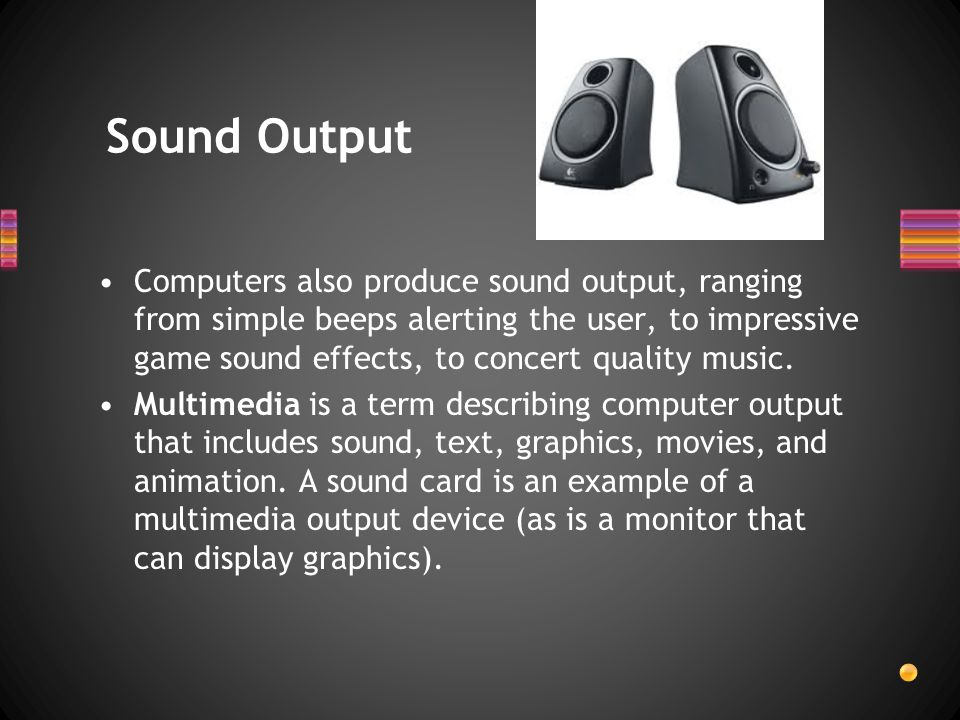 Sound Output