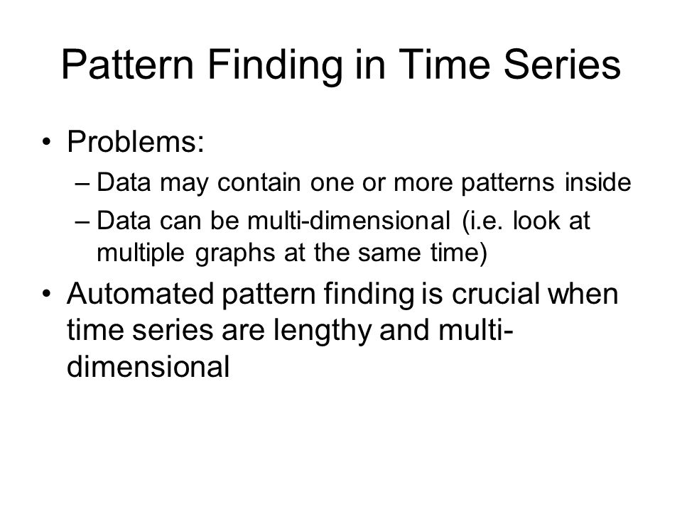 Pattern Finding in Time Series
